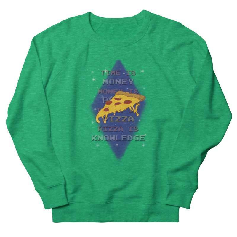 Pizza is Knowledge Women's Sweatshirt by DoomBotics's Artist Shop
