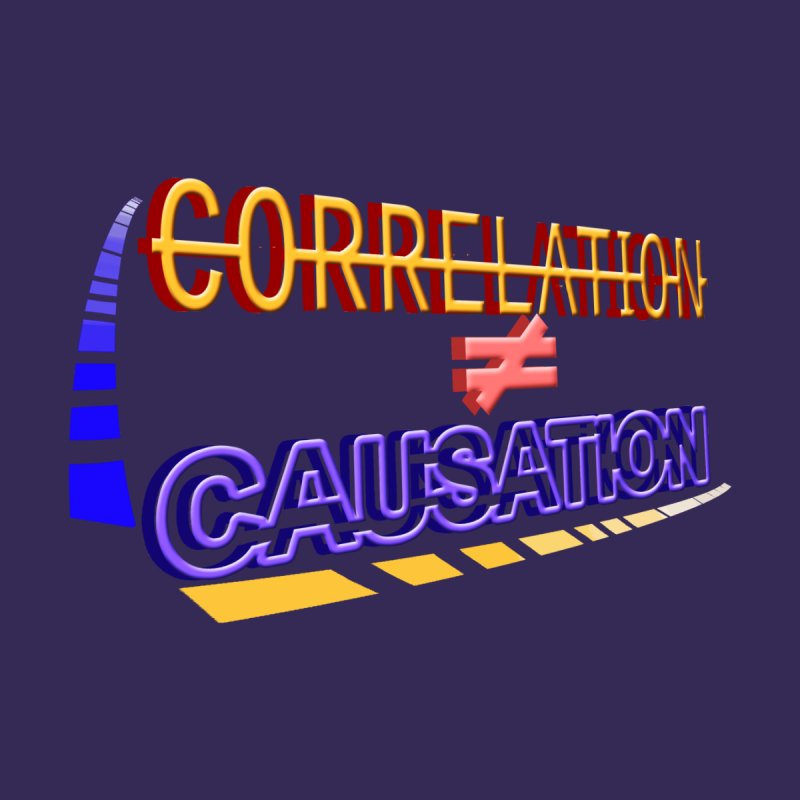 Correlation is not Causation Men's T-Shirt by DoomBotics's Artist Shop