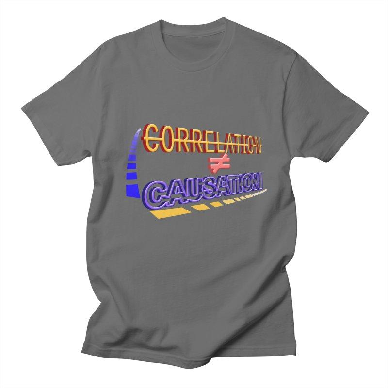 Correlation is not Causation Men's T-Shirt by DoomBotics's Artist Shop