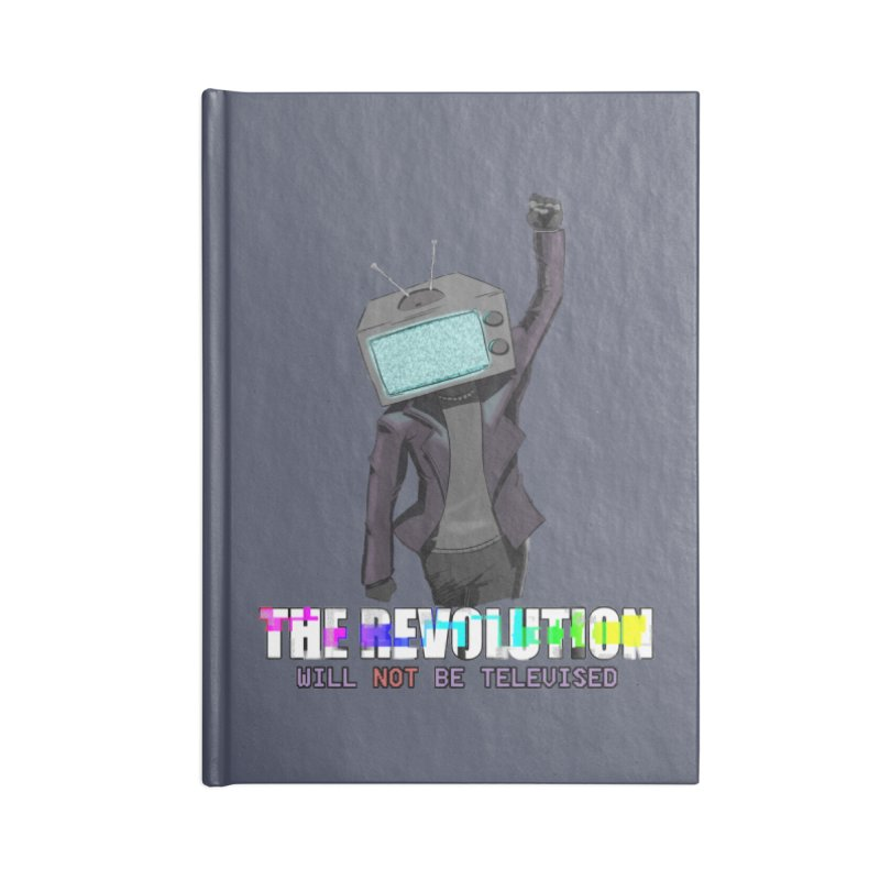 The Revolution Will Not Be Televised Accessories Notebook by DoomBotics's Artist Shop
