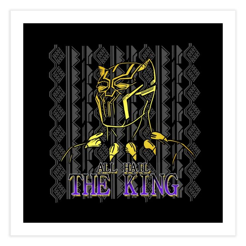 All Hail The King Home Fine Art Print by DoomBotics's Artist Shop