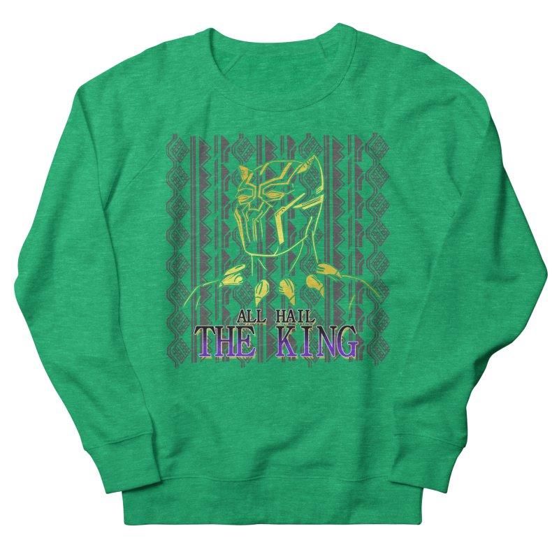 All Hail The King Women's Sweatshirt by DoomBotics's Artist Shop