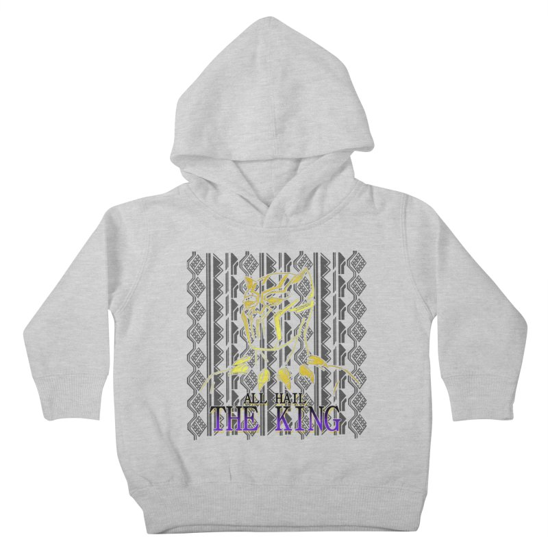 All Hail The King Kids Toddler Pullover Hoody by DoomBotics's Artist Shop