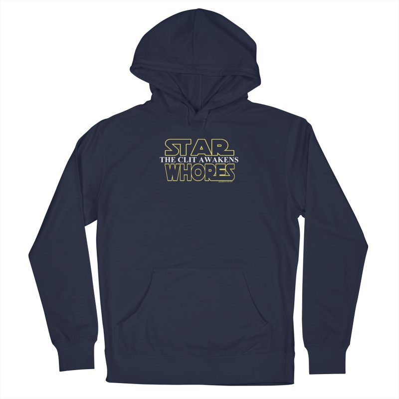 Star whores the clit awakens  Men's Pullover Hoody by doombxny's Artist Shop