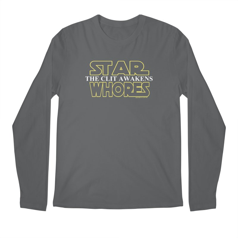 Star whores the clit awakens  Men's Longsleeve T-Shirt by doombxny's Artist Shop