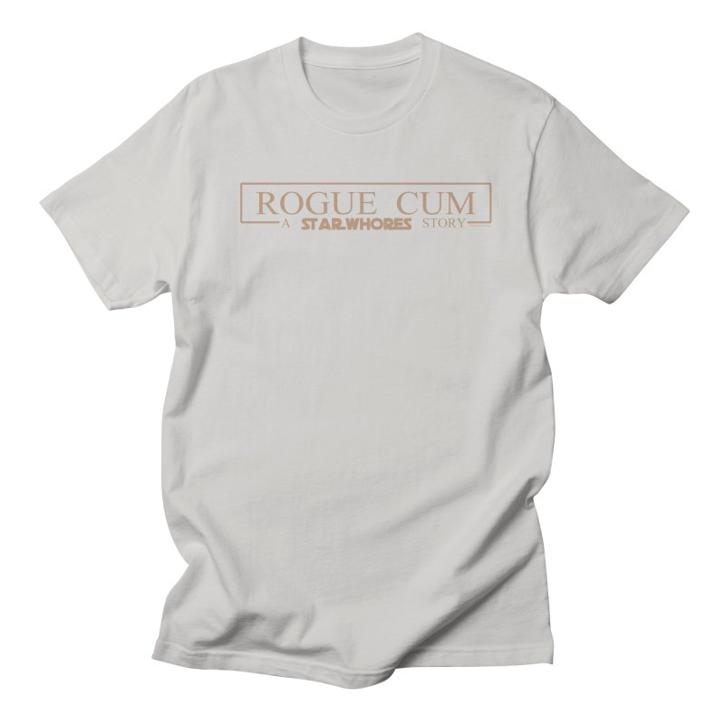 Rogue Cum Men's T-Shirt by doombxny's Artist Shop