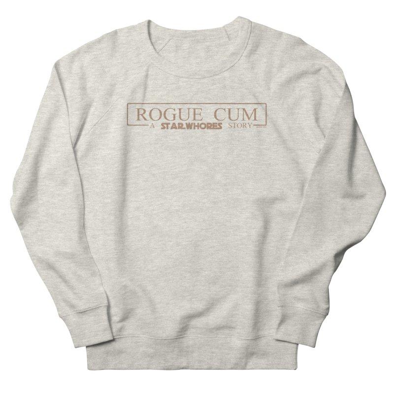Rogue Cum Men's Sweatshirt by doombxny's Artist Shop