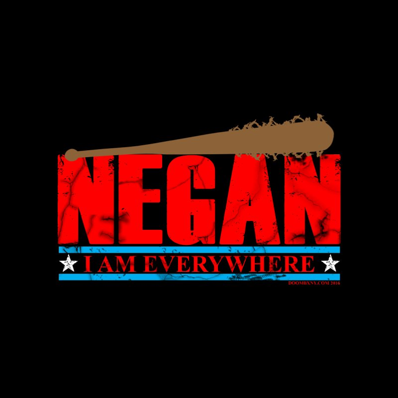 Negan I am everywhere Women's Sweatshirt by doombxny's Artist Shop