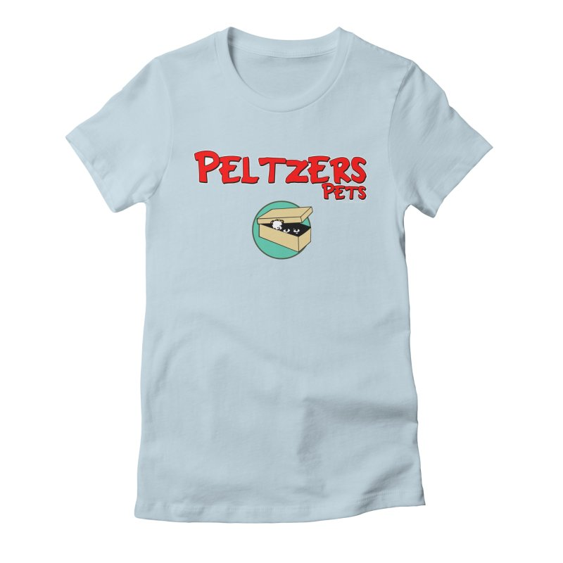 Peltzers Pets Women's T-Shirt by doombxny's Artist Shop