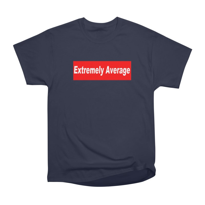 Extremely Average Men's T-Shirt by doombxny's Artist Shop