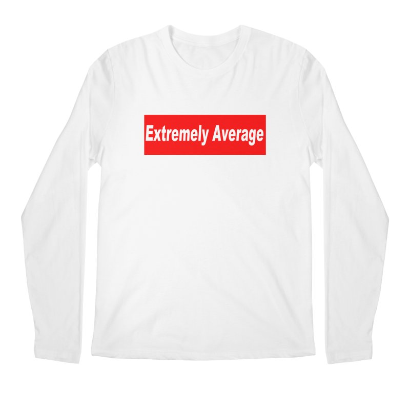 Extremely Average Men's Regular Longsleeve T-Shirt by doombxny's Artist Shop