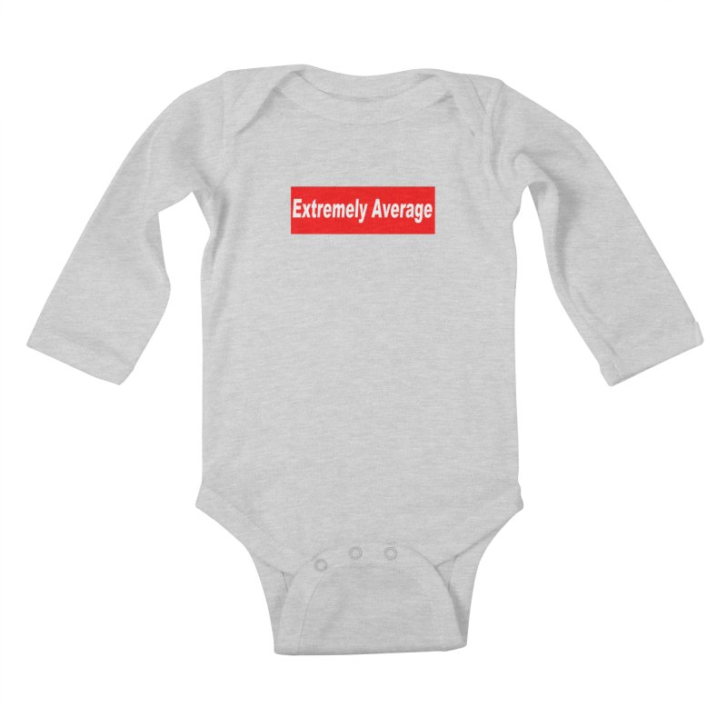 Extremely Average Kids Baby Longsleeve Bodysuit by doombxny's Artist Shop