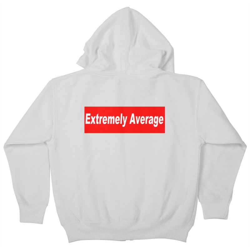 Extremely Average Kids Zip-Up Hoody by doombxny's Artist Shop
