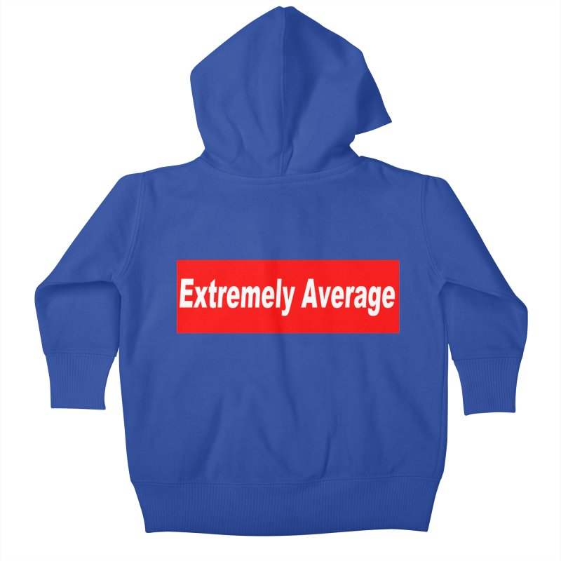Extremely Average Kids Baby Zip-Up Hoody by doombxny's Artist Shop
