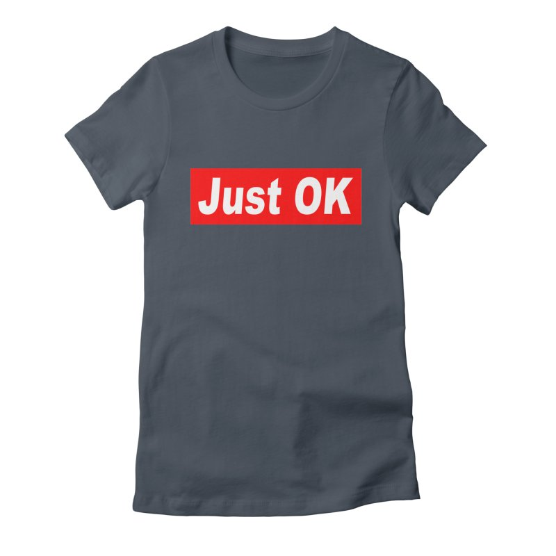Just OK Women's Lounge Pants by doombxny's Artist Shop