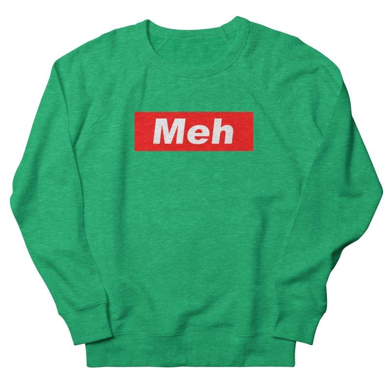 Meh Women's Sweatshirt by doombxny's Artist Shop