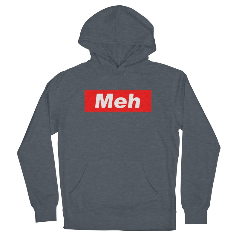 Meh Men's Pullover Hoody by doombxny's Artist Shop