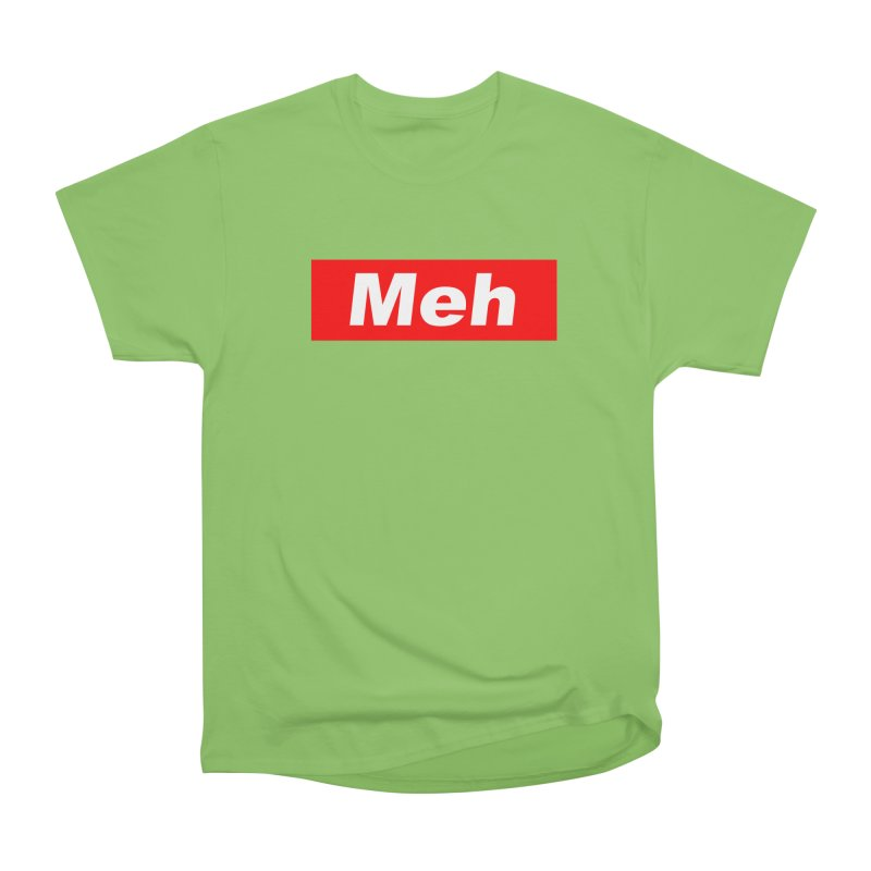 Meh Men's Heavyweight T-Shirt by doombxny's Artist Shop