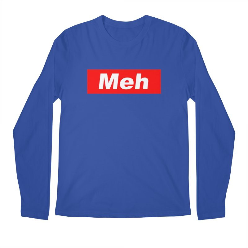 Meh Men's Regular Longsleeve T-Shirt by doombxny's Artist Shop