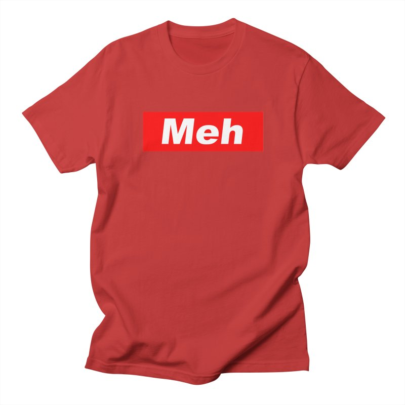 Meh Men's Regular T-Shirt by doombxny's Artist Shop