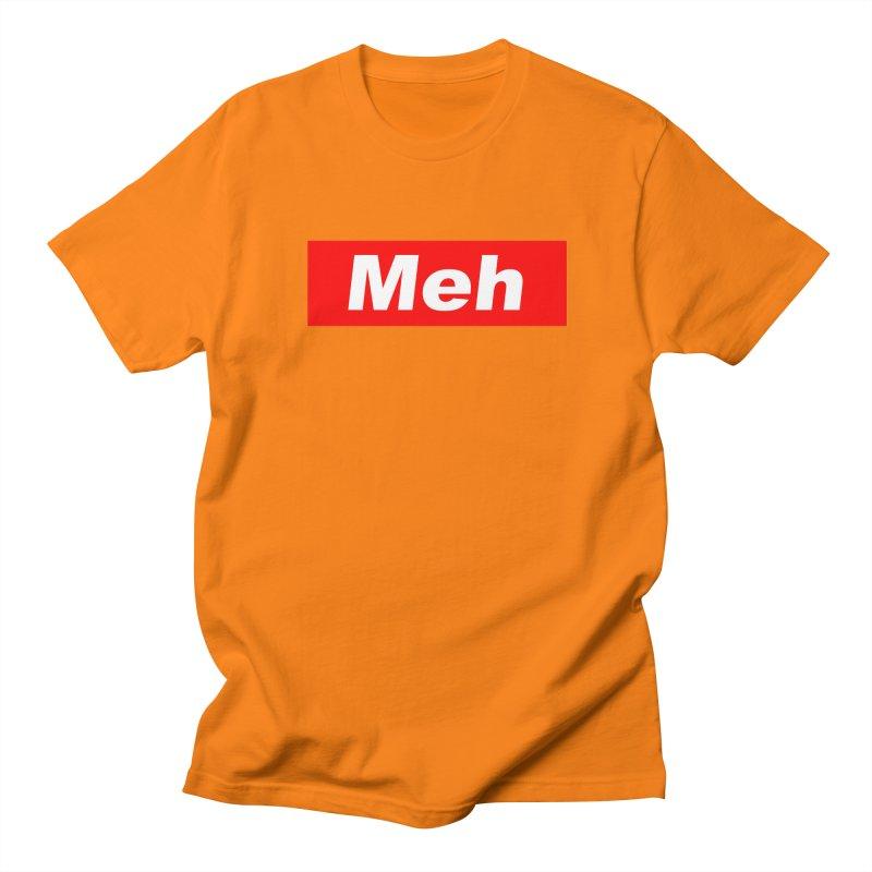 Meh Women's Regular Unisex T-Shirt by doombxny's Artist Shop