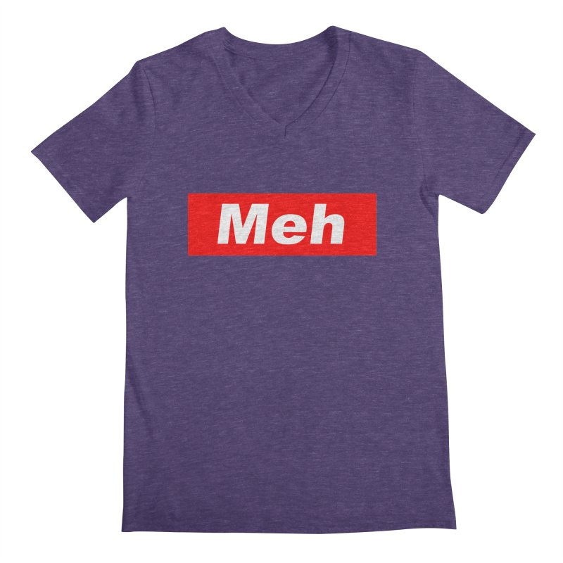 Meh Men's V-Neck by doombxny's Artist Shop