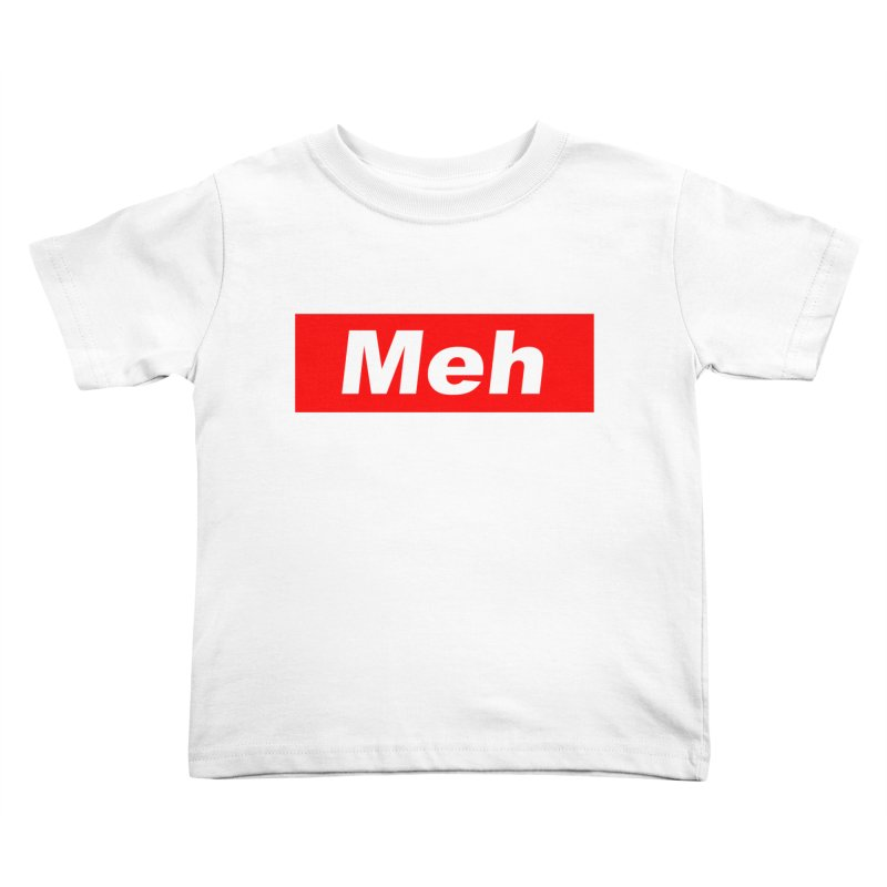 Meh Kids Toddler T-Shirt by doombxny's Artist Shop