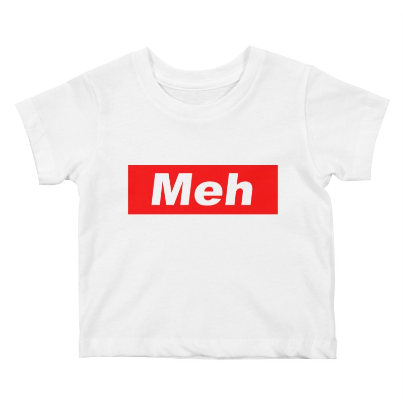 Meh Kids Baby T-Shirt by doombxny's Artist Shop