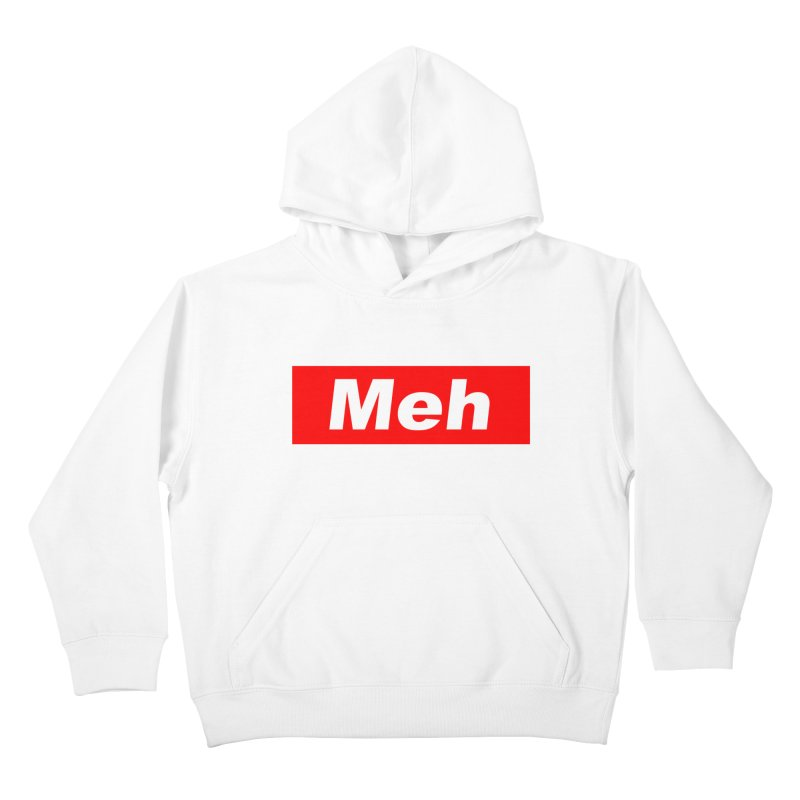 Meh Kids Pullover Hoody by doombxny's Artist Shop