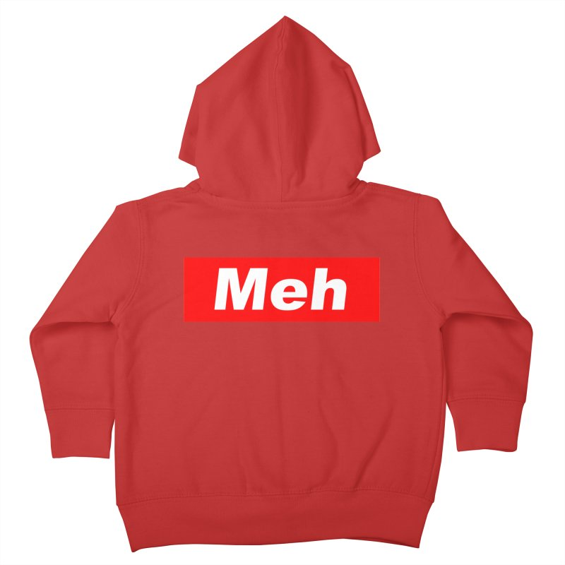 Meh Kids Toddler Zip-Up Hoody by doombxny's Artist Shop