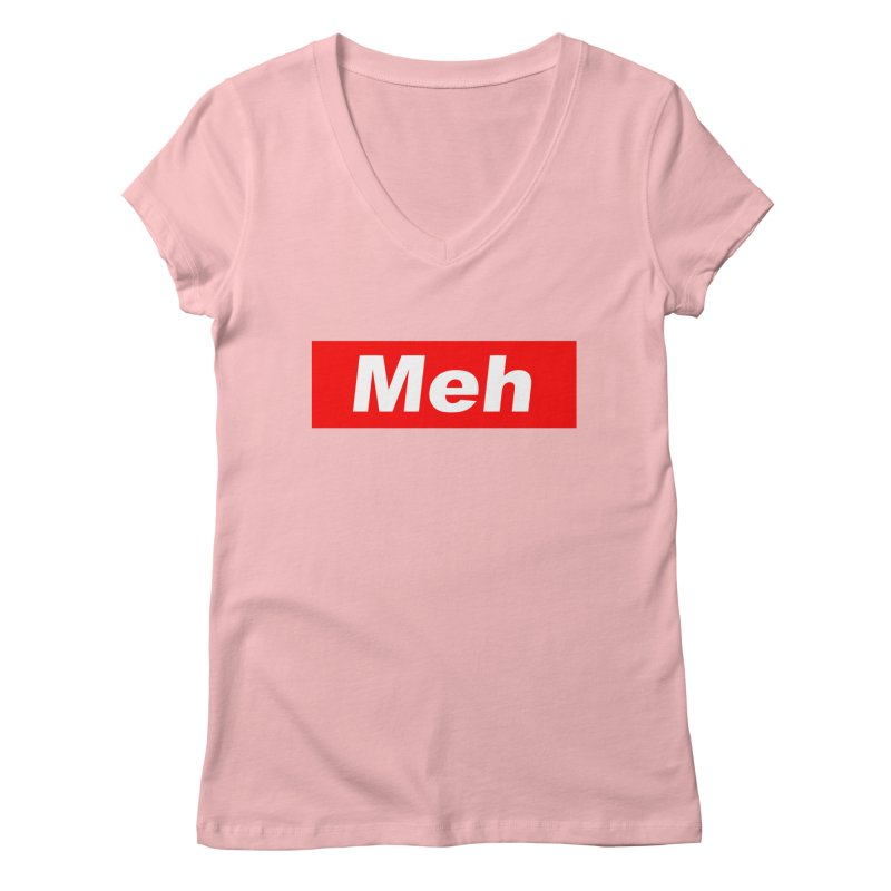 Meh Women's V-Neck by doombxny's Artist Shop
