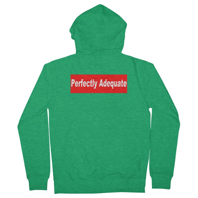Perfectly Adequate Men's Zip-Up Hoody by doombxny's Artist Shop