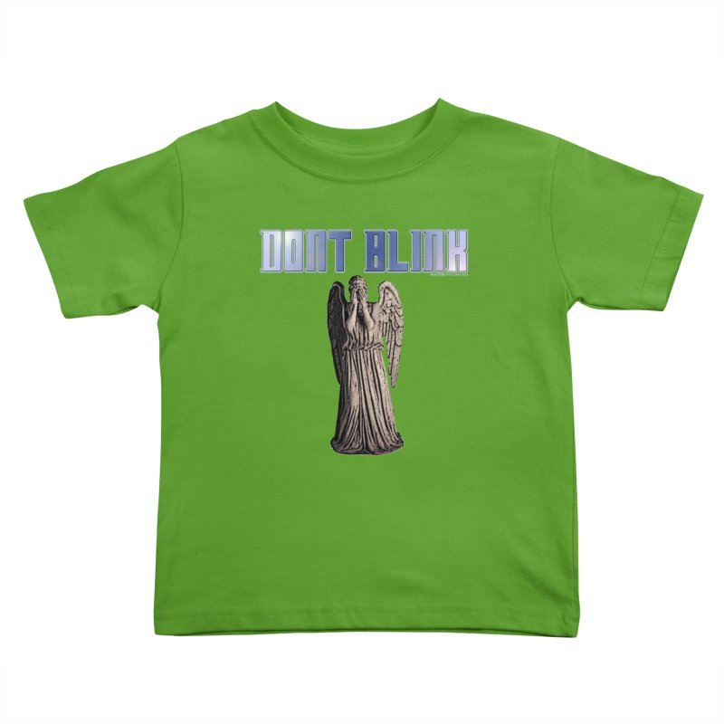 Dont Blink Kids Toddler T-Shirt by doombxny's Artist Shop