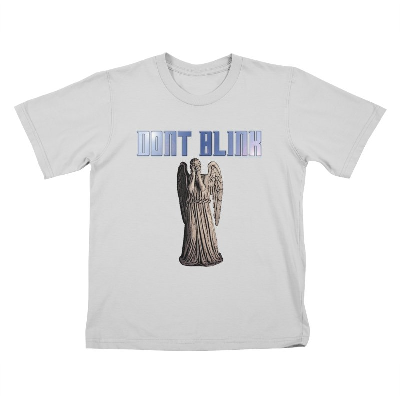 Dont Blink Kids T-Shirt by doombxny's Artist Shop