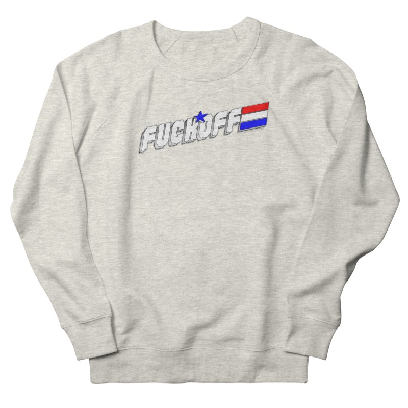 Fuck Off Men's Sweatshirt by doombxny's Artist Shop