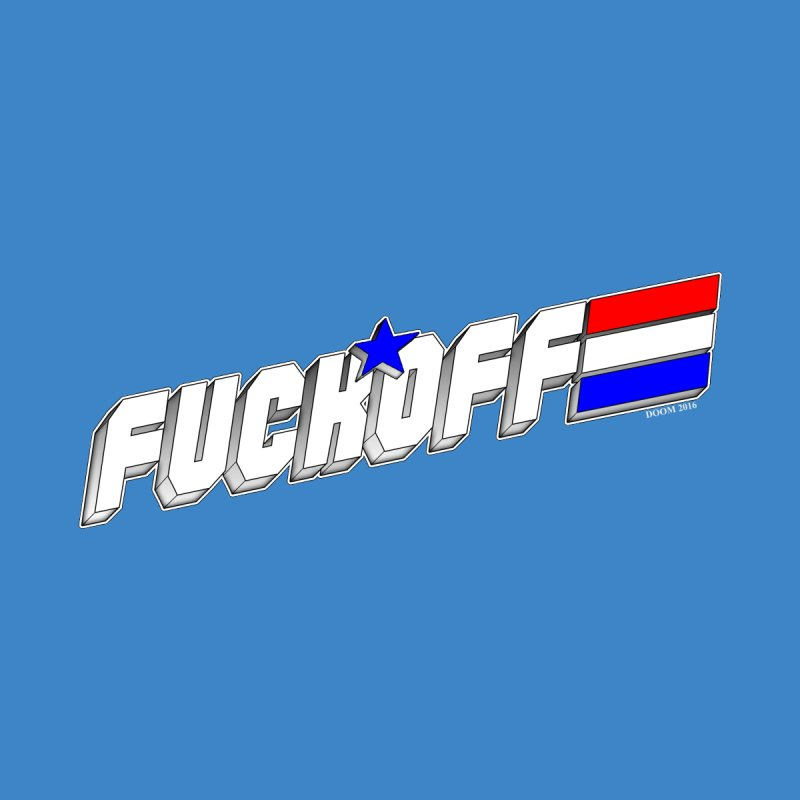 Fuck Off Women's Fitted T-Shirt by doombxny's Artist Shop