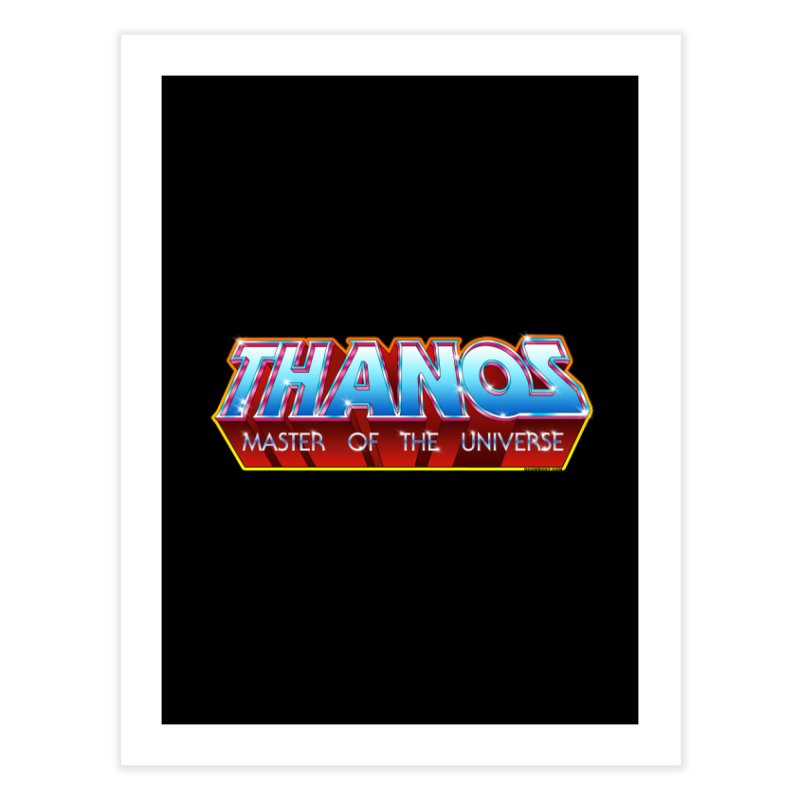 Thanos MOTU logo Home Fine Art Print by doombxny's Artist Shop