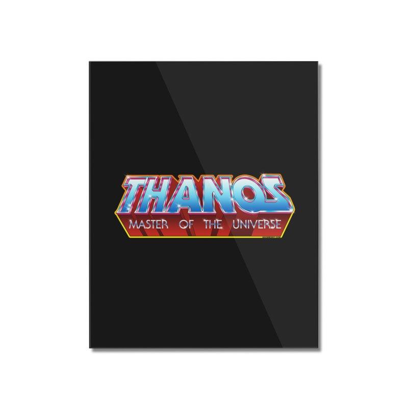 Thanos MOTU logo Home Mounted Acrylic Print by doombxny's Artist Shop