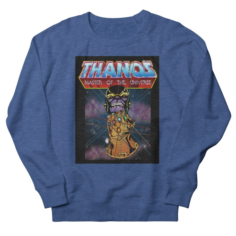 Thanos master of the universe Men's Sweatshirt by doombxny's Artist Shop