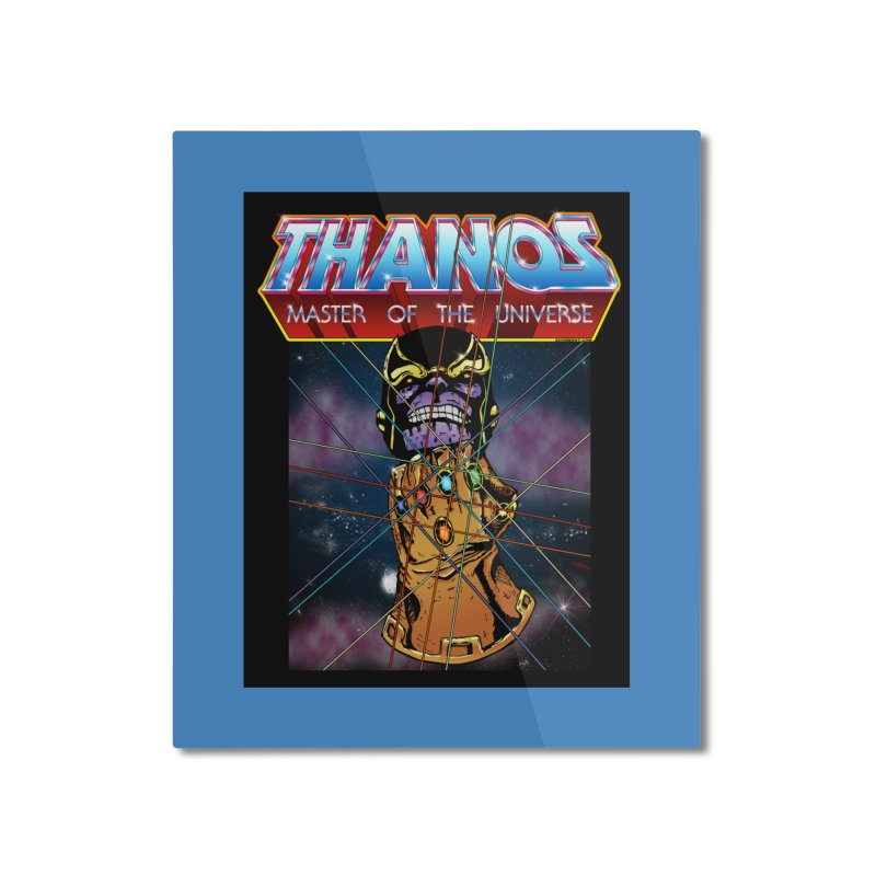 Thanos master of the universe Home Mounted Aluminum Print by doombxny's Artist Shop