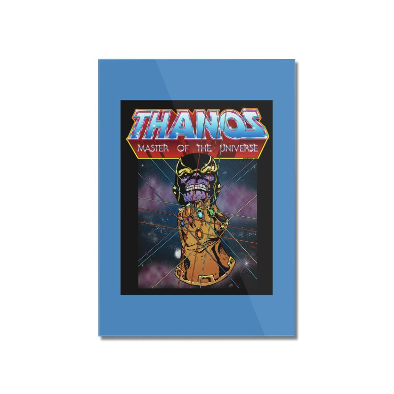 Thanos master of the universe Home Mounted Acrylic Print by doombxny's Artist Shop