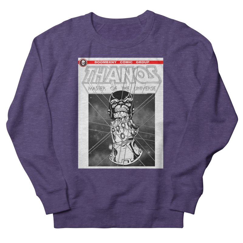Thanos Master Of The Universe B&W Men's French Terry Sweatshirt by doombxny's Artist Shop