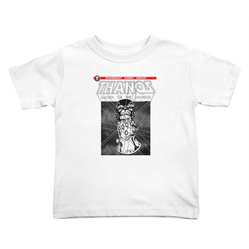 Thanos Master Of The Universe B&W Kids Toddler T-Shirt by doombxny's Artist Shop