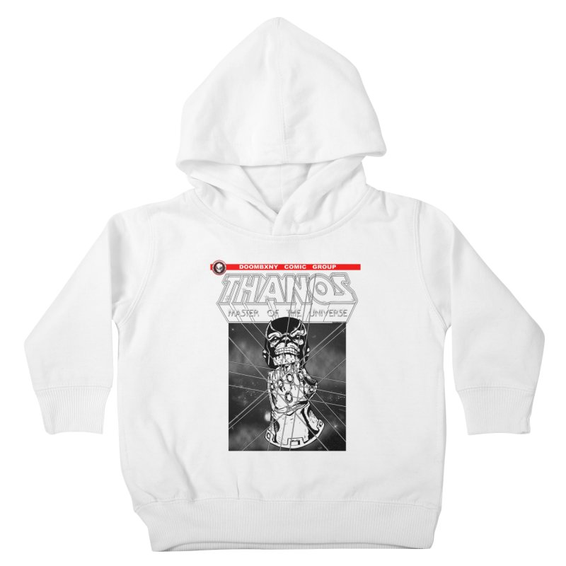 Thanos Master Of The Universe B&W Kids Toddler Pullover Hoody by doombxny's Artist Shop
