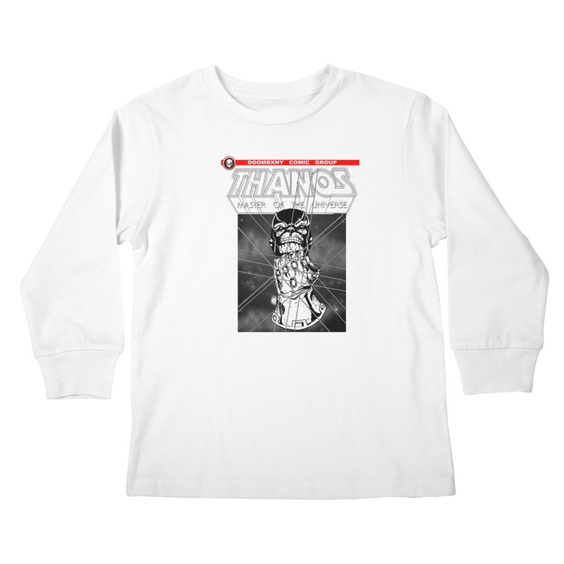 Thanos Master Of The Universe B&W Kids Longsleeve T-Shirt by doombxny's Artist Shop