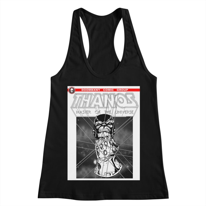 Thanos Master Of The Universe B&W Women's Racerback Tank by doombxny's Artist Shop