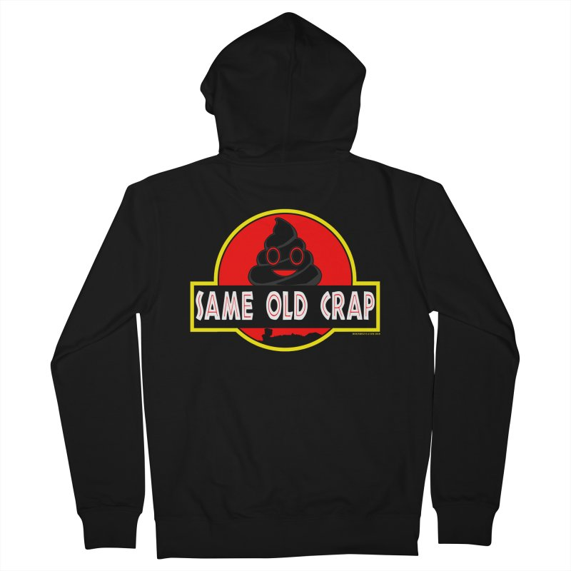 Same Old Crap Men's Zip-Up Hoody by doombxny's Artist Shop