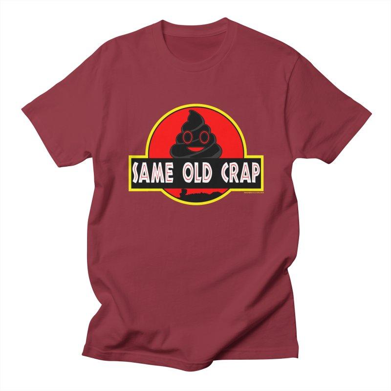 Same Old Crap Men's T-Shirt by doombxny's Artist Shop