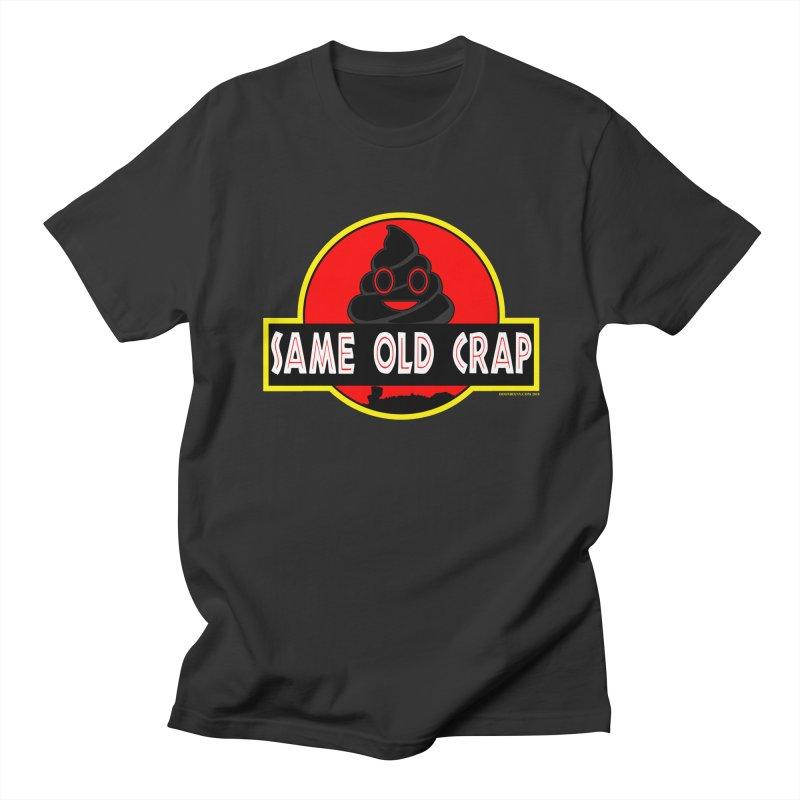 Same Old Crap Men's Regular T-Shirt by doombxny's Artist Shop