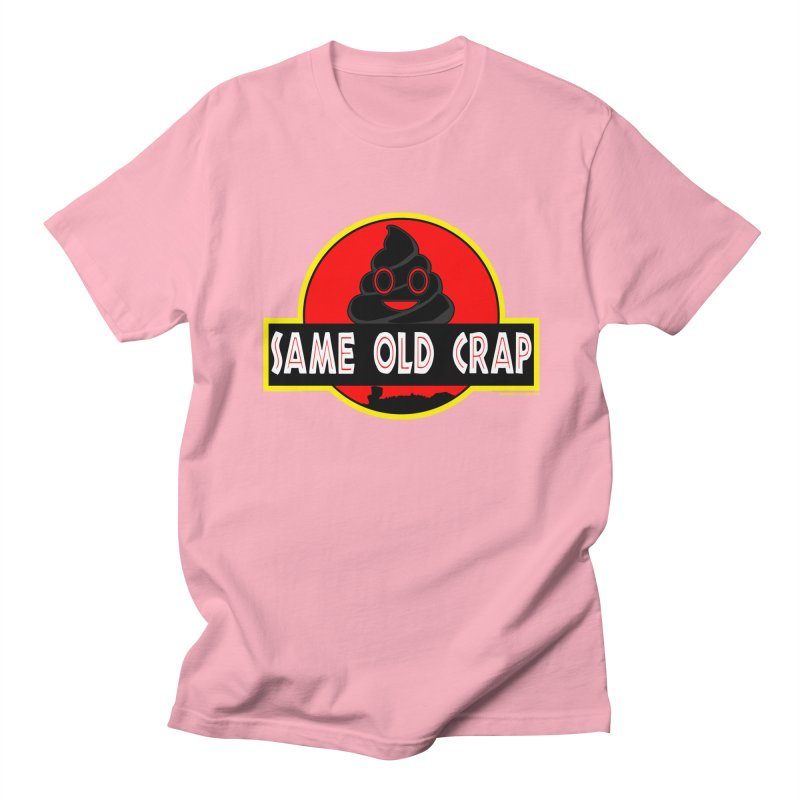 Same Old Crap Men's Regular T-Shirt by doombxny's Artist Shop